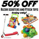 50% off Razor Scooters and VTech Toys TODAY ONLY