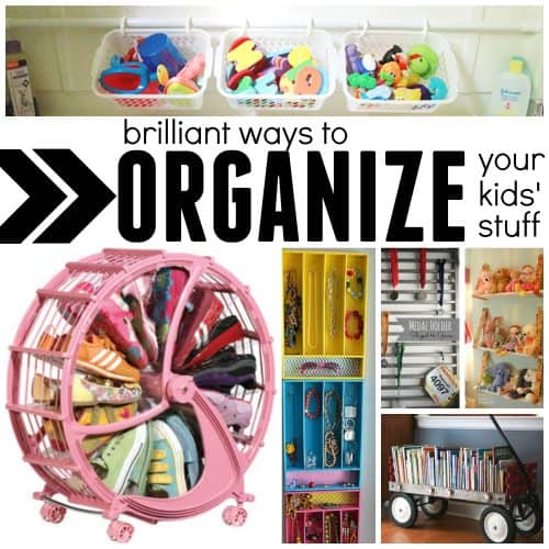Brilliant Ways to Organize Your Kids Stuff Square