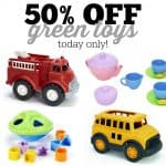 Green Toys are 50% off Today Only