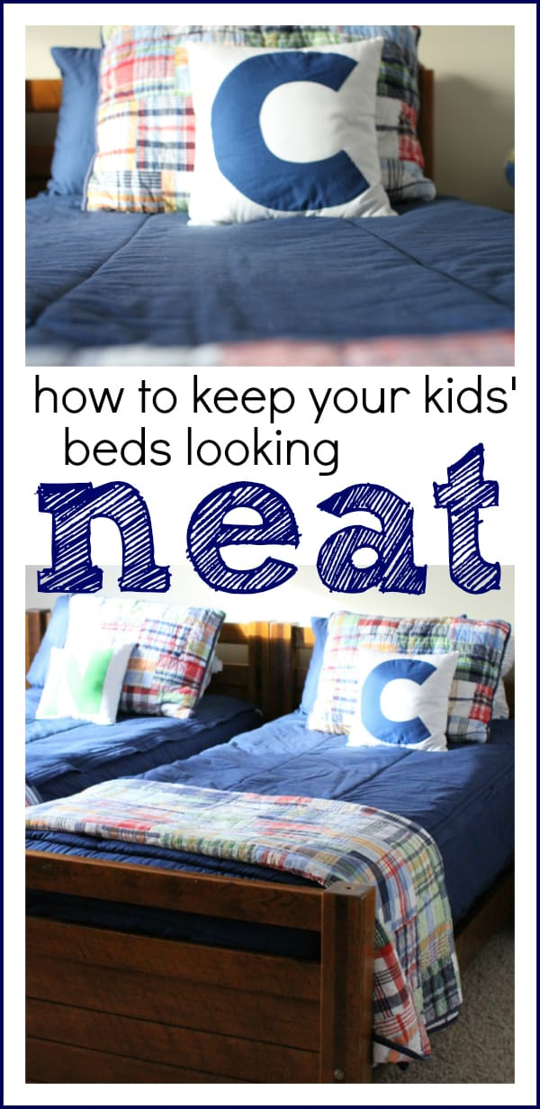 How to Keep Your Kids Beds Looking Neat