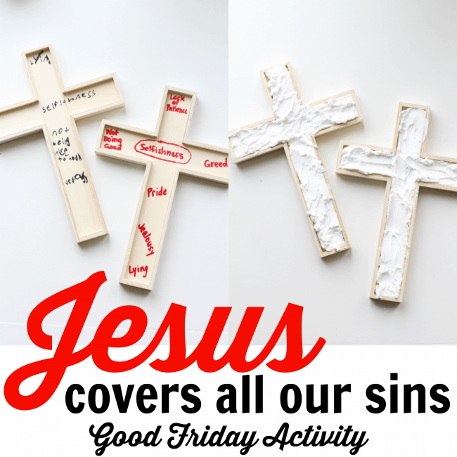 30 christ centered easter activities and crafts i can teach my jesus covers all our sins good friday activity negle Choice Image