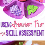 Using Imaginary Play for Skill Assessment