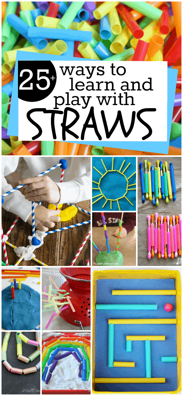 25 Ways to Learn and Play with Straws
