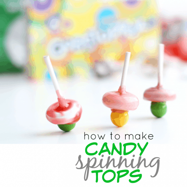 How to Make Candy Spinning Tops