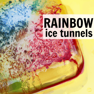 Rainbow Ice Tunnels