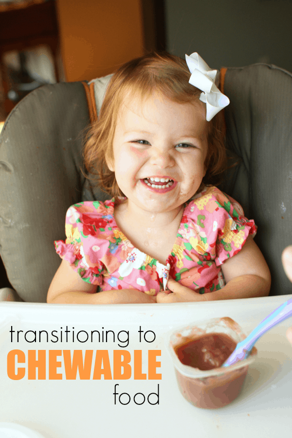 Transitioning to Chewable Food