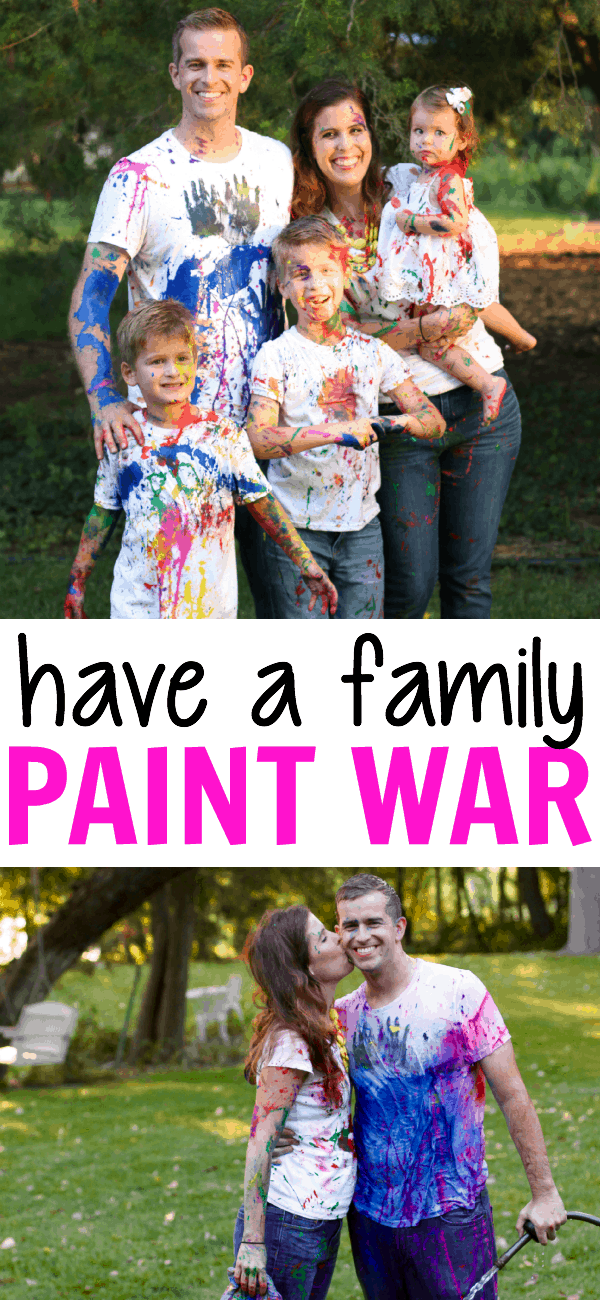How to Have a Family Paint War (without ruining your clothes)