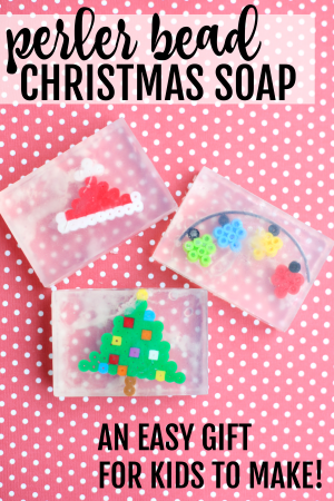Perler Bead Christmas Soap:  Easy Gift for Kids to Make