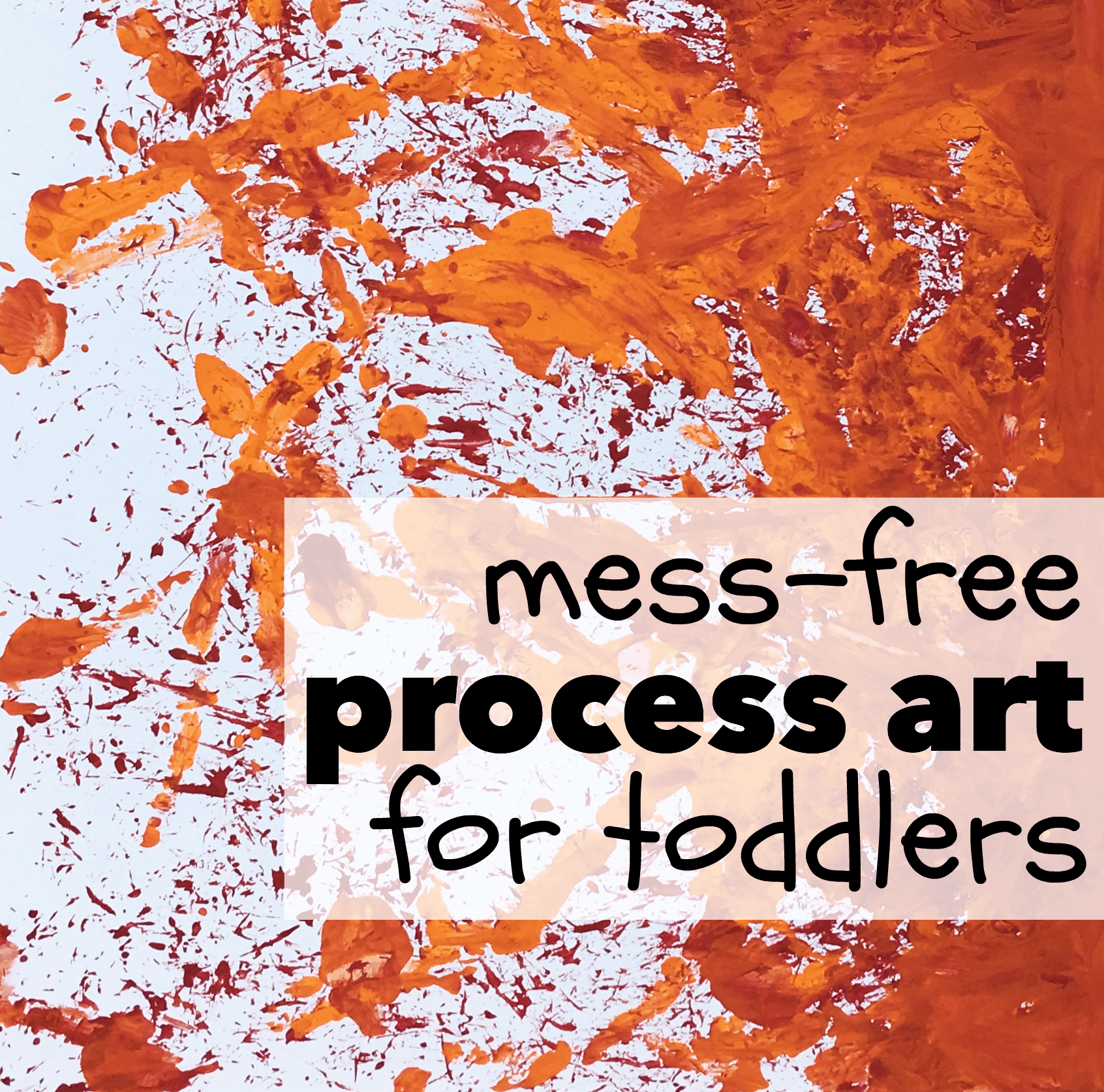 Mess Free Process Art For Toddlers I Can Teach My Child