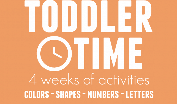 Toddler Time:  4 Weeks of Activities for Toddlers