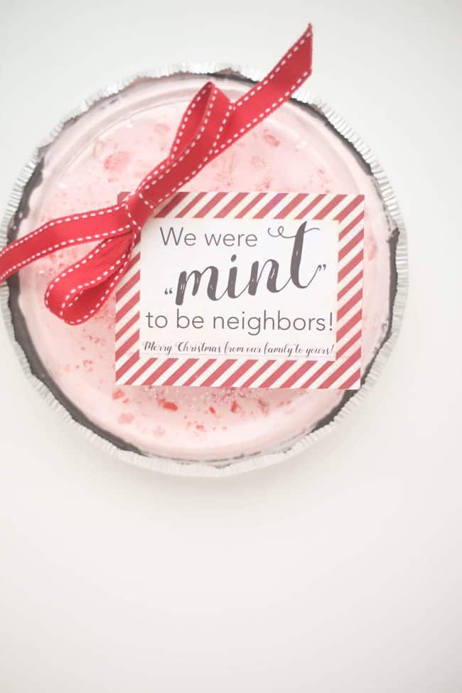 "We were ""mint"" to be neighbors: Peppermint Ice Cream Pie Neighbor Gift"