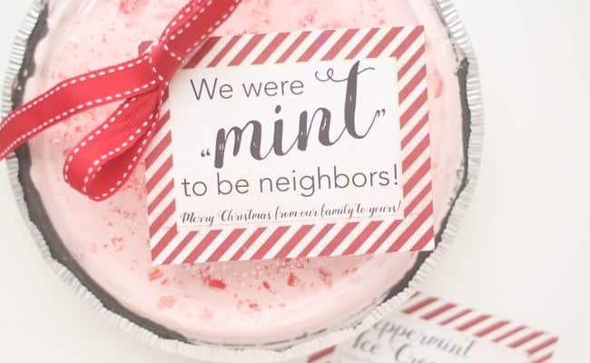 Neighbor Gift:  Peppermint Ice Cream Pie with Free Printable