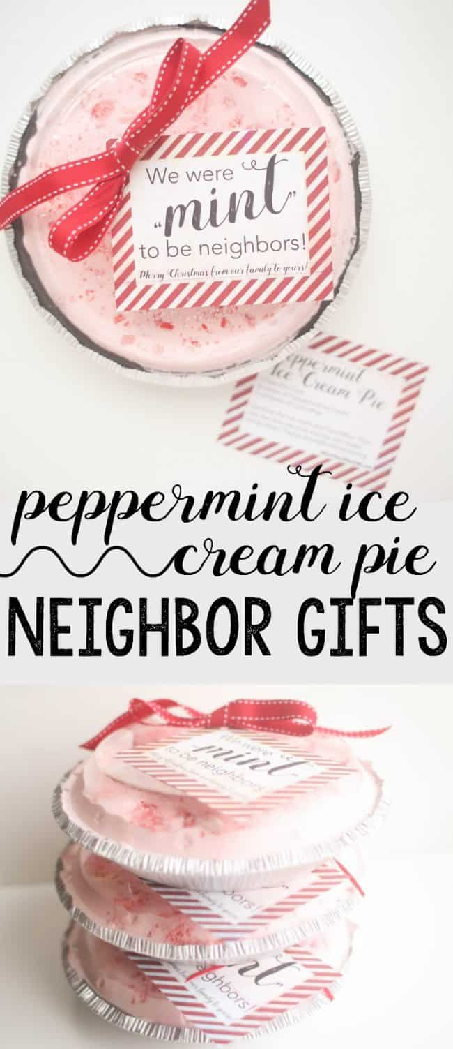 We were mint to be neighbors: Peppermint Ice Cream Pie Neighbor Gifts