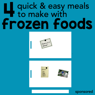 4 Quick and Easy Meals to Make with Frozen Foods