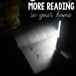 5 Fun Ways to Encourage More Reading in Your Home
