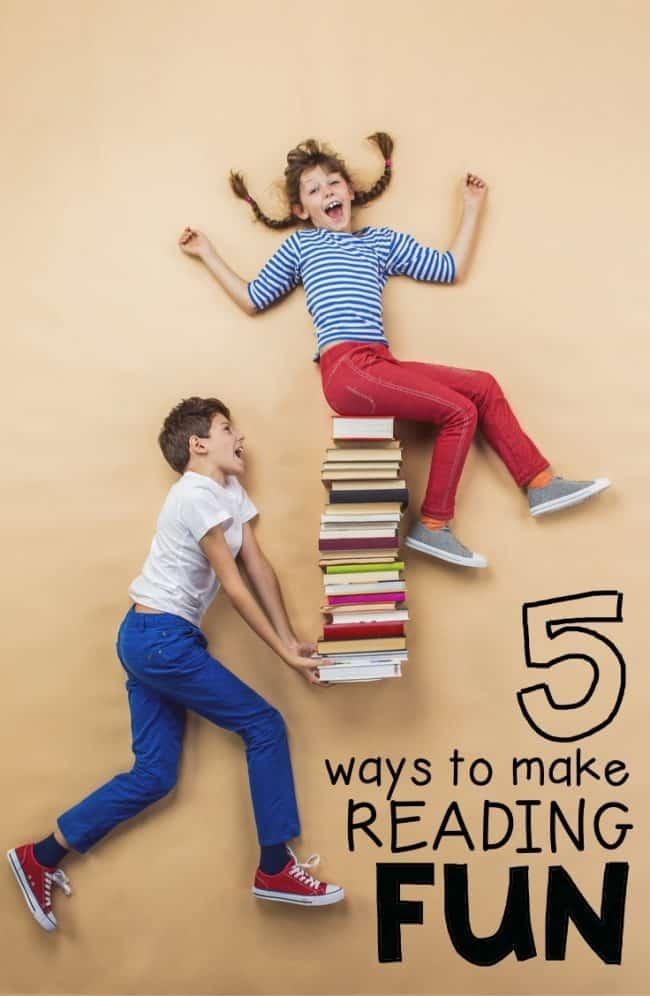 5 Ways to Make Reading Fun - I Can Teach My Child!